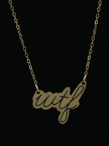 WTF Necklace by Vinca Jewelry